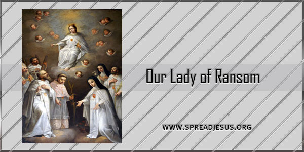 Our Lady of Ransom September 24