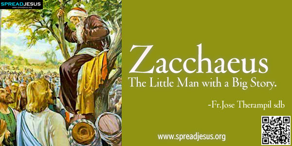 Zacchaeus: The Little Man with a Big Story.-Fr.Jose Therampil sdb
