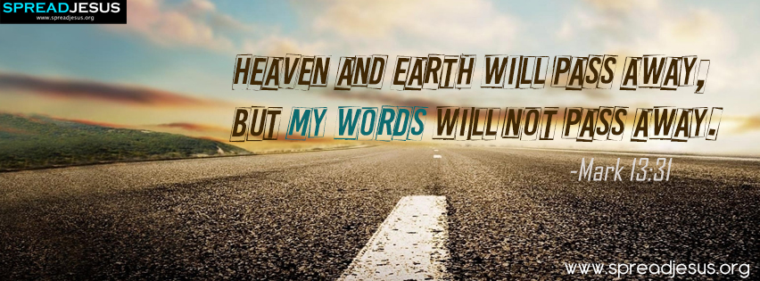 Bible Quotes Facebook Cover Mark 13:31
