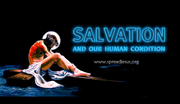 Salvation and our human condition