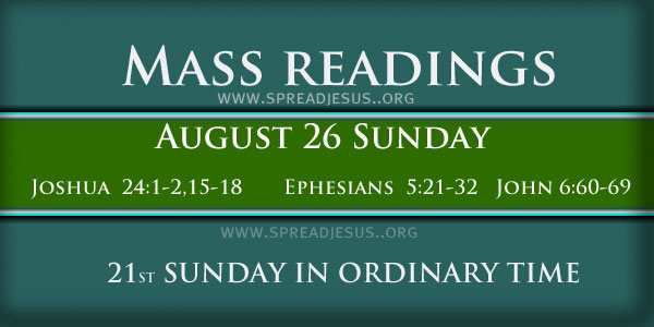 Sunday Mass Readings On August 26 21ST SUNDAY IN ORDINARY TIME