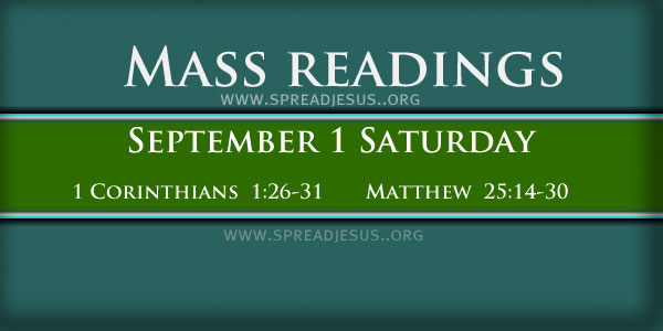 mass reading on September 01 Saturday 2IST WEEK IN ORDINARY TIME