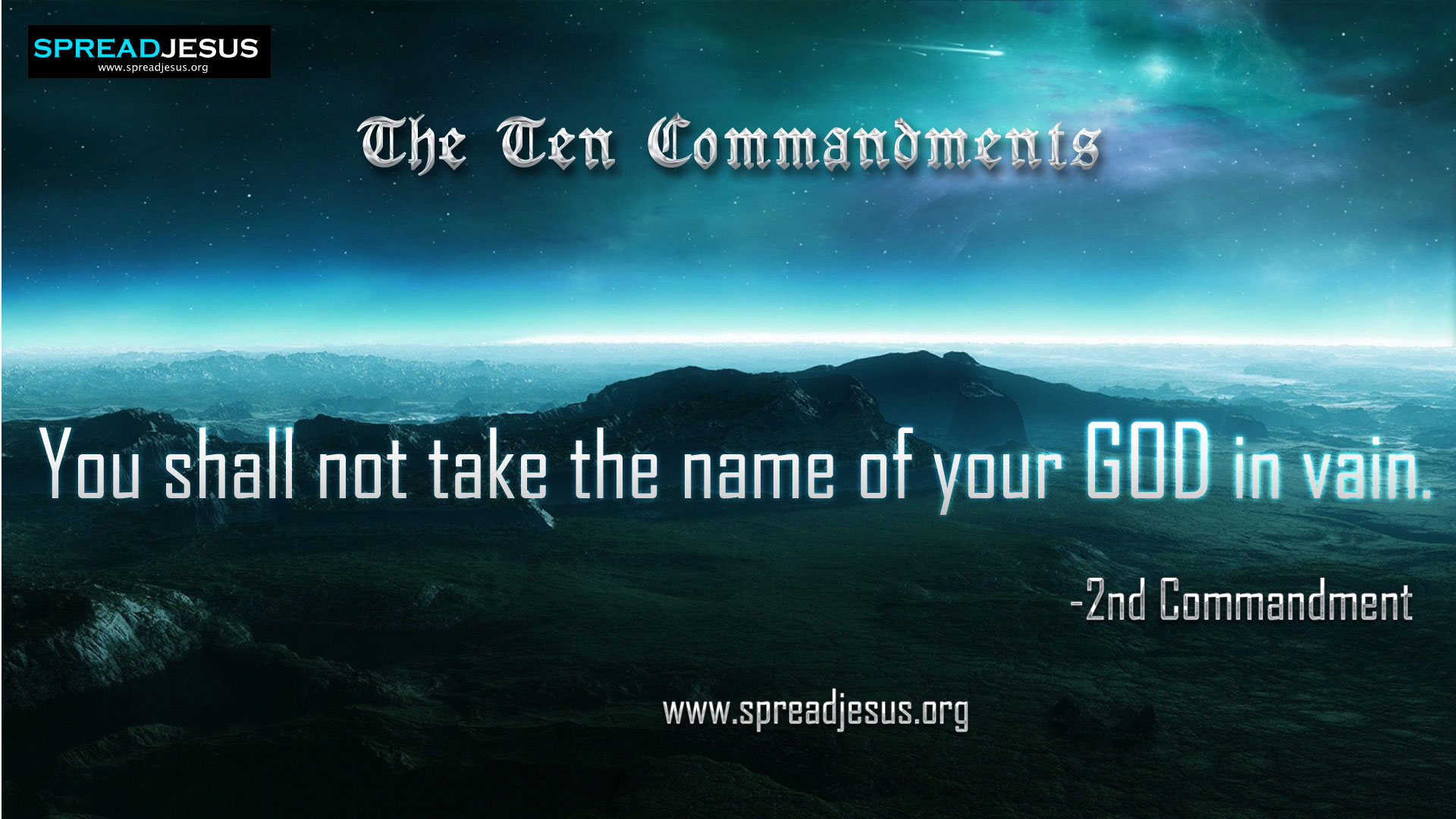 The Ten Commandments:2nd Commandment-You shall not take the name of your God in vain.:2nd Commandment in 10 Commandments:10 Commandments Wallpapers