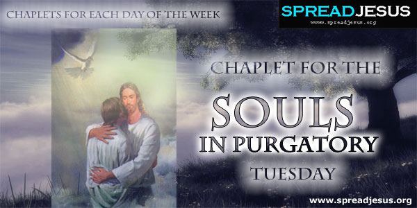 Tuesday Chaplet For The Souls In Purgatory CHAPLETS FOR EACH DAY OF THE WEEK