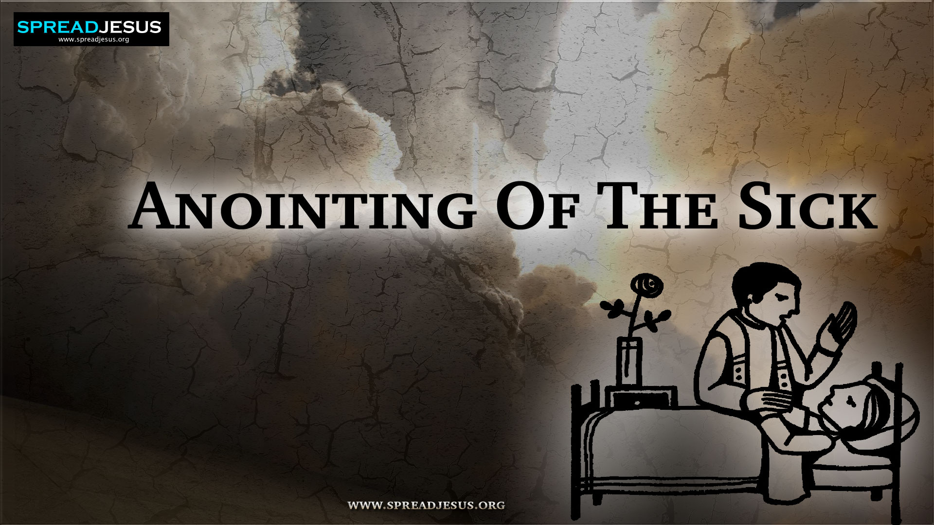 Sacrament of Extremeunction or Anointing of the Sick