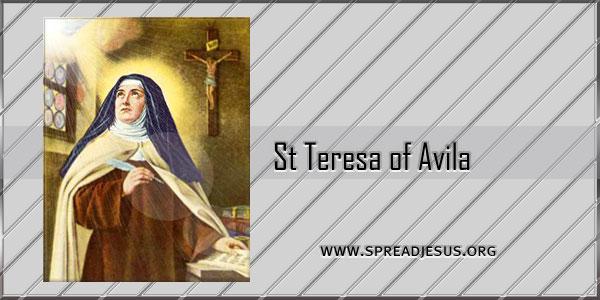 St Teresa of Avila Saint of the day October 15 Virgin, Doctor of the Church (1515-1582)