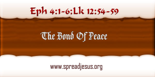 The Bond Of Peace Homily October 26 FRIDAY 29TH Week In Ordinary Time Year-B