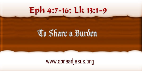 To Share A Burden:Homily:October 27 SATURDAY: 29TH Week In Ordinary Time Year-B