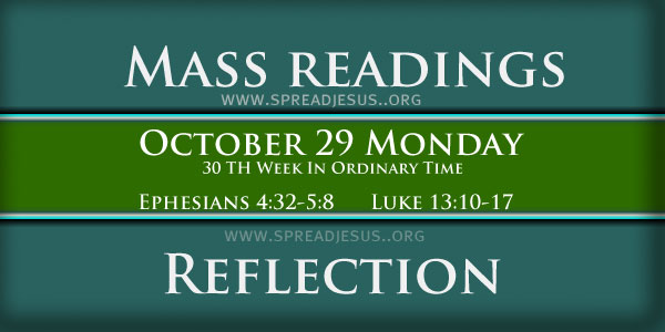Catholic mass readings October 29 Monday 30TH WEEK IN ORDINARY TIME