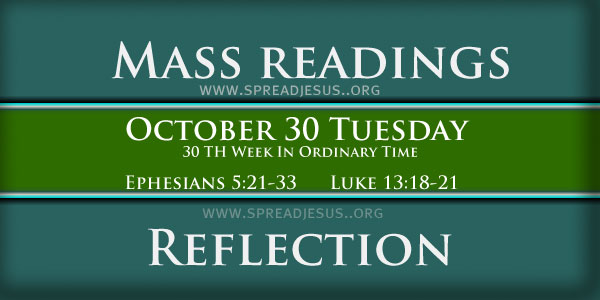 Catholic mass readings October 30 Tuesday 30TH WEEK IN ORDINARY TIME