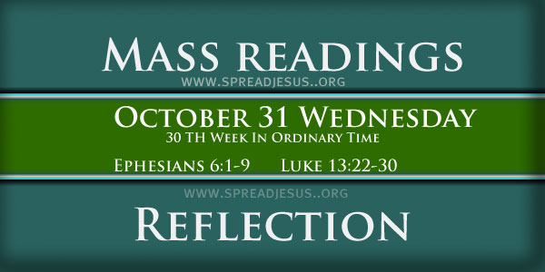 Catholic mass readings October 31 Wednesday 30TH WEEK IN ORDINARY TIME