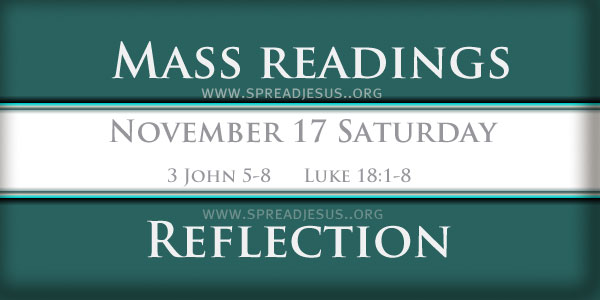 Catholic Mass Readings November 17 Saturday 32ND WEEK IN ORDINARY TIME