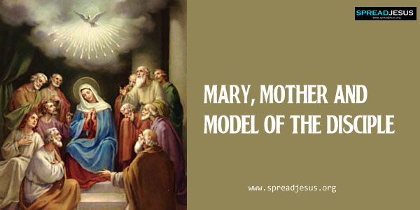 Mary, Mother and Model of the Disciple