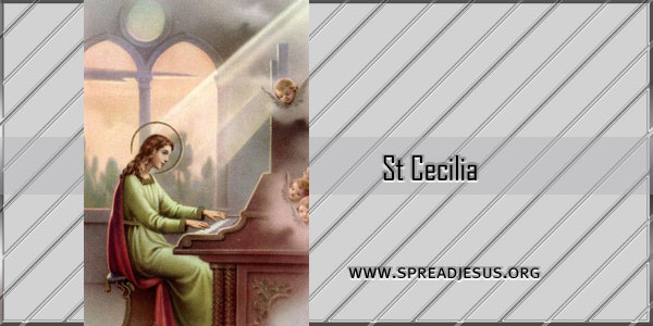 St Cecilia Virgin and Martyr (c.250-) Saint of the day November 22