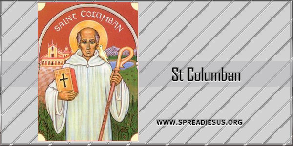 St Columban Abbot Confessor (c.543-61S) Saint of the day November 23