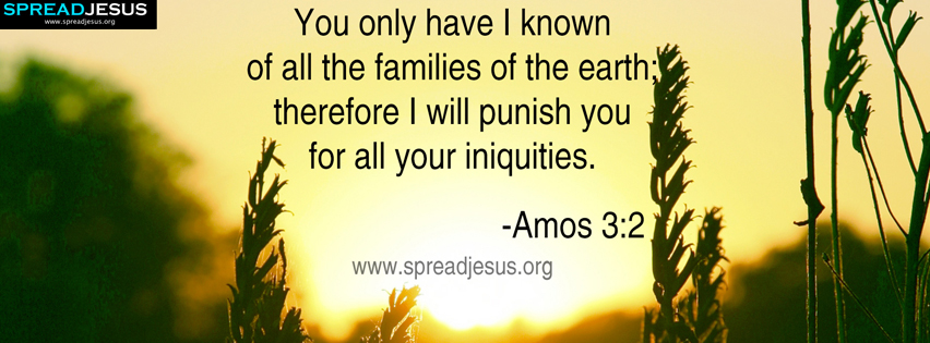 BIBLE QUOTES AMOS 3:2 HD-WALLPAPERS FACEBOOK TIMELINE COVERS