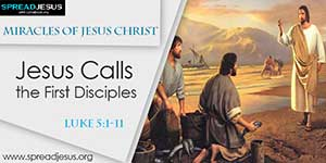 Miracles of Jesus Christ- Jesus Calls the First Disciples
