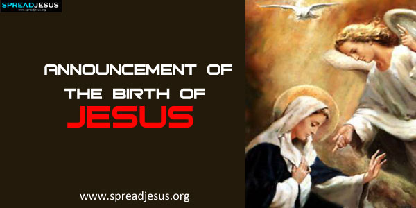 Announcement of the Birth of Jesusthe angel Gabriel was sent from God – Jesus Birth Announcement