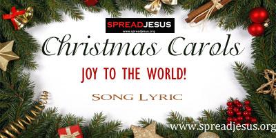 Christmas Carols- Joy to the world