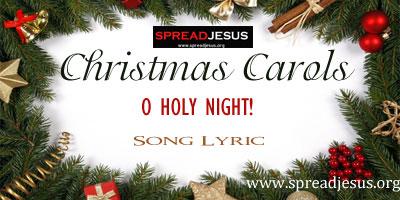 Christmas Carols- O holy night