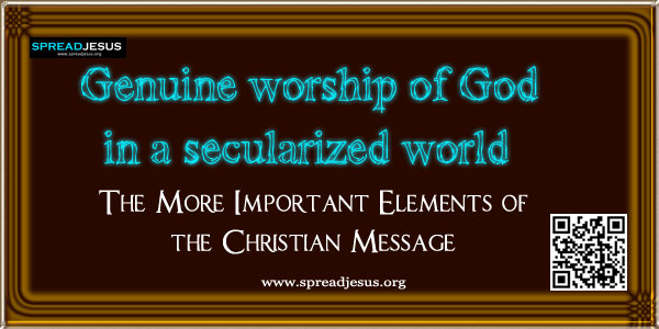 Genuine worship of God in a secularized world