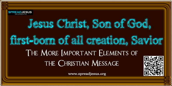 Jesus Christ, Son of God, first-born of all creation, Savior