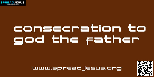 Consecration To God The Father