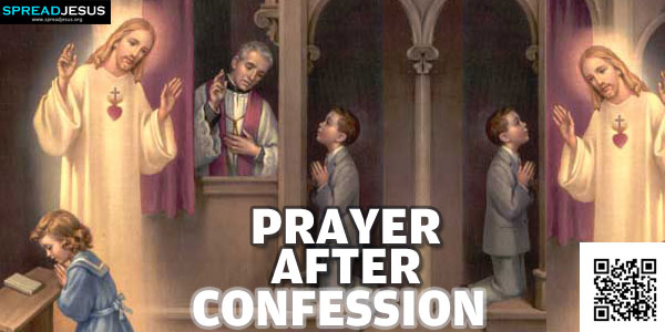 PRAYER AFTER CONFESSION:Almighty and merciful God..-spreadjesus.org