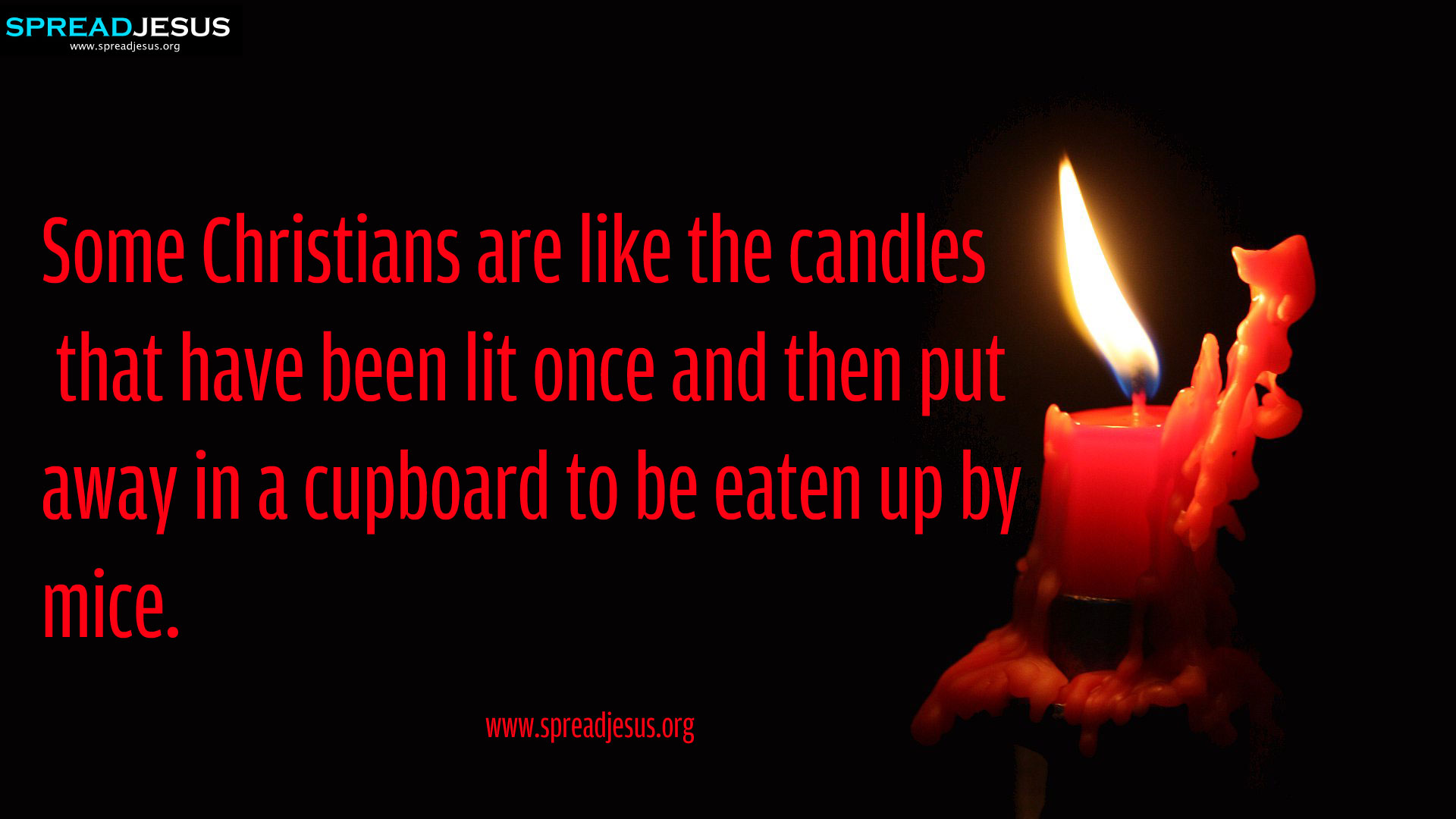 Christians are like the candles