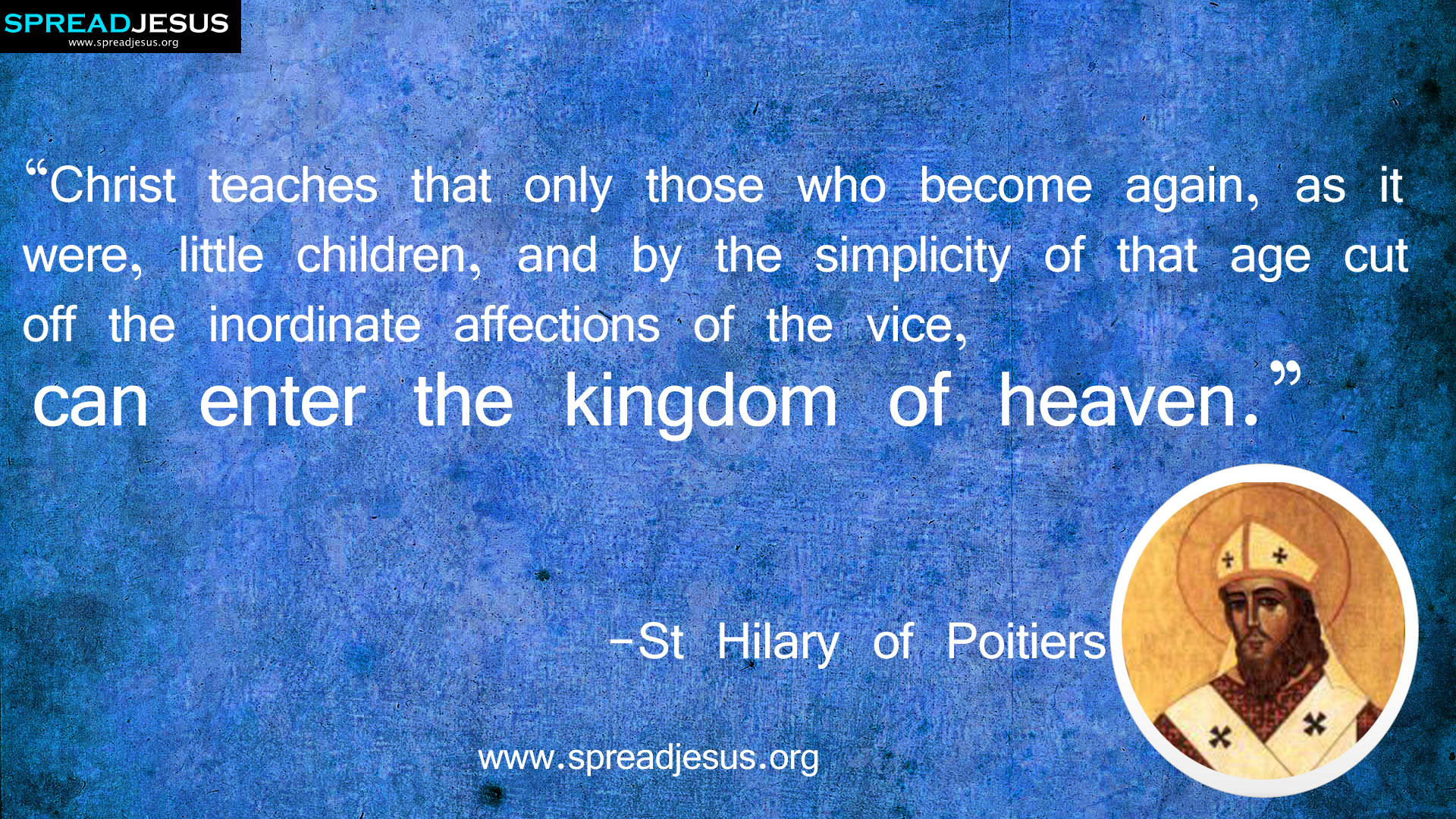 St Hilary of Poitiers Quotes