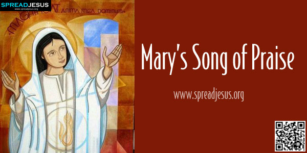 Mary's Song of Praise LUKE 1:46-56 The Canticle of Mary