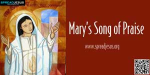 Mary's Song of Praise  LUKE 1:46-56
