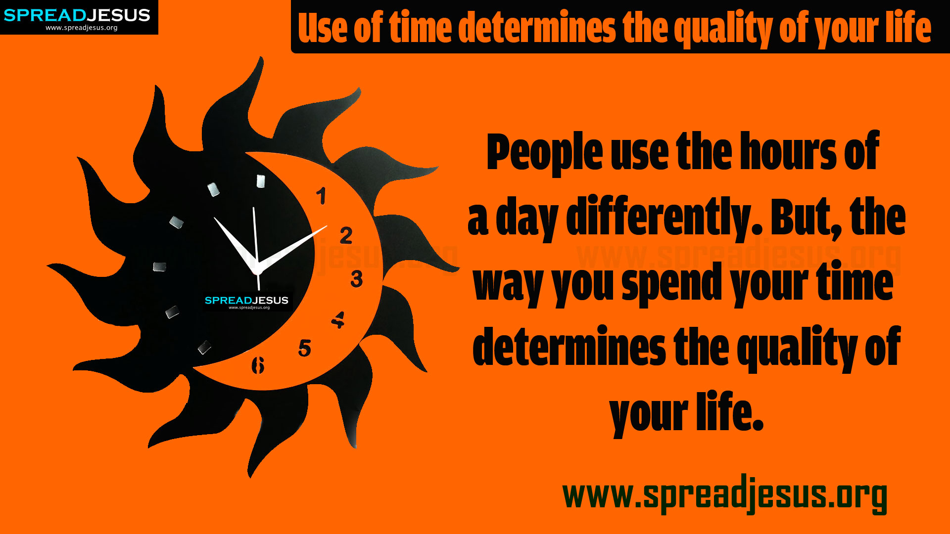 TIME MANAGEMENT QUOTES HD-WALLPAPERS FREE DOWNLOAD-Use of time determines the quality of your life — People use the hours of a day differently.