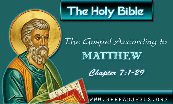 The Gospel According to Matthew Chapter 7:1-29