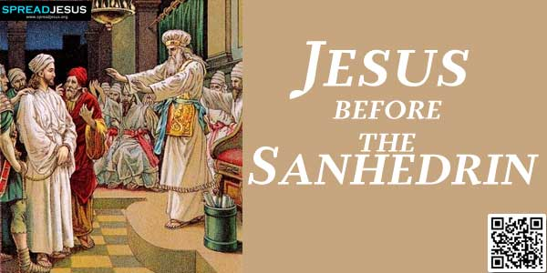 Jesus before the Sanhedrin:Those who had arrested Jesus brought him to the house of the High Priest Caiaphas,..www.spreadjesus.org