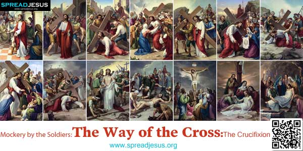 Mockery by the Soldiers :The Way of the Cross:The Crucifixion:The Roman soldiers took Jesus into the palace of the governor and the whole troop gathered around him.:www.spreadjesus.org