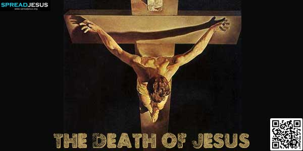 The Death of Jesus: From the sixth hour darkness fell over the whole land until the ninth hour..www.spreadjesus.org
