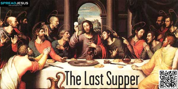 """The Last Supper::The Lords Supper::""""On the first day of the Festival of the Unleavened Bread,..www.spreadjesus.org"""