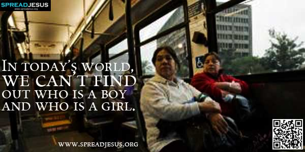 In today's world, we can't find out who is a boy and who is a girl
