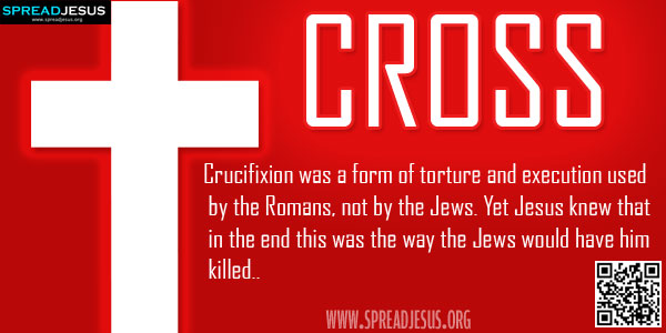 Biblical Definition Of CROSS Crucifixion was a form of torture and execution used by the Romans, not by the Jews. Yet Jesus knew that in the end this was the way the Jews would have him killed