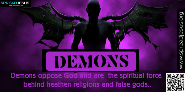 DEMONS-Meaning Of DEMONS,Biblical Definition Of DEMONS,Christian Meanings,Definition Of DEMONS