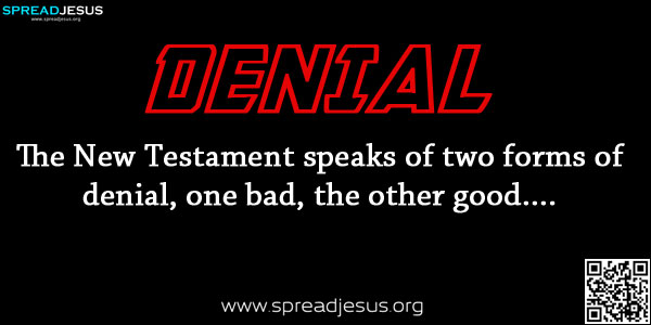 DENIAL-Meaning Of DENIAL,Biblical Definition Of DENIAL,Christian Meanings,Definition Of DENIAL