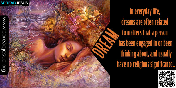 DREAM-Meaning Of DREAM,Biblical Definition Of DREAM,Christian Meanings,Definition Of DREAM