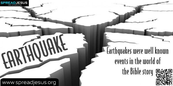 EARTHQUAKE-Meaning Of EARTHQUAKE,Biblical Definition Of EARTHQUAKE,Christian Meanings,Definition Of EARTHQUAKE