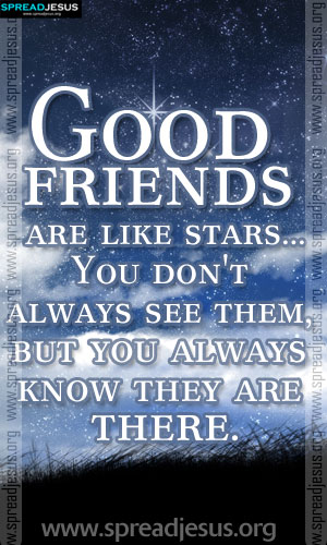 inspiring quotes good friends are like stars you don 39 t