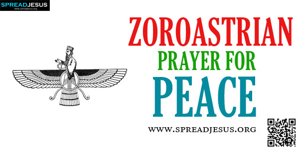 ZOROASTRIAN PRAYER FOR PEACE