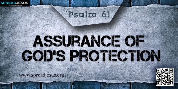PSALM 61-Assurance of God's Protection