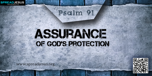 PSALM 91-Assurance of God's Protection