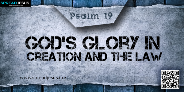 PSALM 19-God's Glory in Creation and the Law