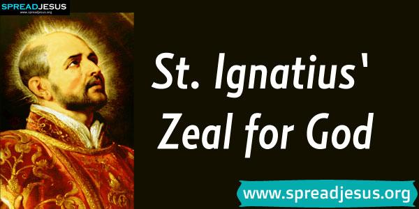 St.Ignatius' Zeal for God